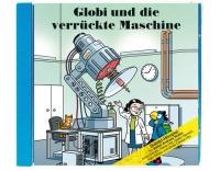 Globi, Globi und die verrückte Maschine