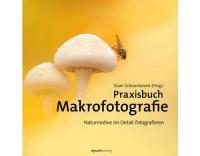 DPUNKT: Praxisbuch Makrofotografie